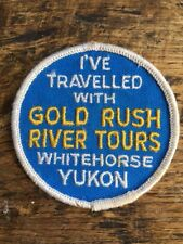 "Vtg Gold Rush River Tours Sew On Embroidered Patch 3"" Whitehorse Yukon Canada"