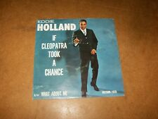EDDIE HOLLAND - IF CLEOPATRA TOOK A CHANCE - WHAT ABOUT   - ONLY COVER NO RECORD