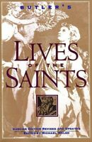 Butler's Lives of the Saints by Walsh, Michael