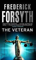 The Veteran: Thriller Short Stories by Frederick Forsyth new paperback book