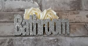Bathroom Door Sign Silver Glitter Hand Decorated On 3mm Mdf 18x7cm