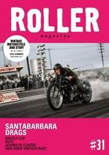 Roller Magazine Vol.31 2019 Summer Santabarbara Drags Motorcycle Book Japan
