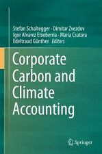 Corporate Carbon and Climate Accounting: By Schaltegger, Stefan Zvezdov, Dimi...