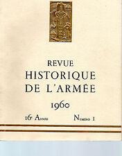 REVUE HISTORIQUE DE L'ARMEE 1960 16ème année N°1