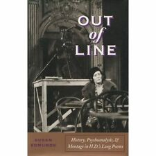 Out of Line: History, Psychoanalysis, and Montage in H. D.'s Long-ExLibrary