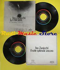 LP 45 7'' IVA ZANICCHI La mia sera amazing grace Il sole splende no cd mc dvd*