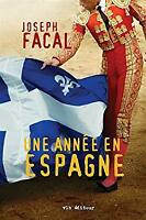 Ann�e en Espagne by Facal, Joseph