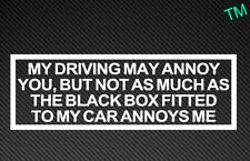"""MY DRIVING MAY ANNOY YOU"" Style 2 Funny Black Box New Driver Car Sticker Vinyl"