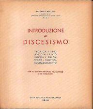 """Carlo MOLLINO """"Introduzione al Discesismo"""" edizione originale 1950"""