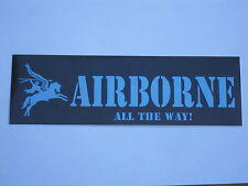 AIRBORNE-ALL THE WAY, Pegasus,Para, British Army,Sticker