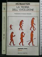 LA TEORIA DELL'EVOLUZIONE. John Maynard Smith. Newton Compton.