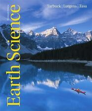 Earth Science by Frederick K. Lutgens, Edward J. Tarbuck and Dennis G. Tasa...