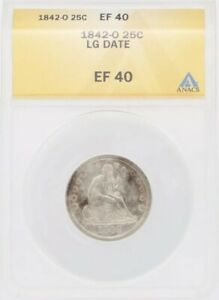 1842-O ~ Seated Liberty Quarter ~ Old ANACS XF40 ~ LOW Mintage, Very Tough Date!
