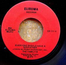 ITALIAN MAFIA NOVELTY 45: THE FAMILY 8 Everyone Should Have a Godfather ELIROMA