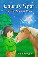 Laura's Star and the Special Pony, Baumgart, Klaus, Very Good Book