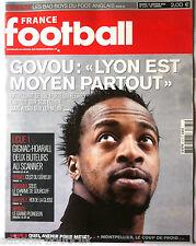 FRANCE FOOTBALL 13/01/2009; Les bad boys du Foot Anglais/ Govou/ Gignac-Hoarau