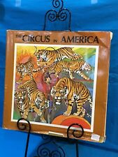 Circus - The Circus In America - By Charles Philip Fox - Dated 1969 - Hardcover.
