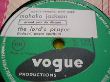 78 rpm-MAHALIA JACKSON- The lord's prayer-VOGUE V 139-NEGRO SPIRITUAL