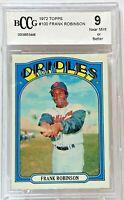 1972 Topps #100 Frank Robinson Beckett BCCG NM-MT 9 Baltimore Orioles