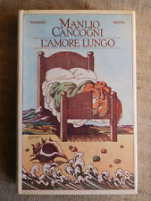 L'amore lungo - Manlio Cancogni - Rizzoli editore