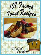 107 Delicious French Toast Recipes E-Book Cookbook CD ROM