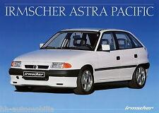 Prospekt Irmscher Opel Astra Pacific 11 91 Autoprospekt 1991 Auto brochure