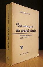 UN MARQUIS DU GRAND SIÈCLE. J.-R. DE BRISAY DE DENONVILLE PAR T. PRINCE-FALMAGNE