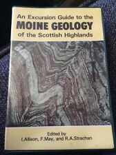 An Excursion Guide To The Moine Geology Of The Scottish Highlands