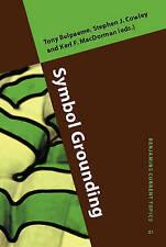 Symbol Grounding (Benjamins Current Topics 21) by