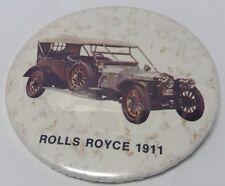 "Vintage 3"" Promo Button Pinback ROLLS ROYCE 1911 Ancien Macaron VIEILLE VOITURE"