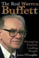 Real Warren Buffett: Managing Capital, Leading People by James O'Loughlin (Paper