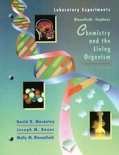 Chemistry and the Living Organism, ChemLab Experiments by Molly M. Bloomfield...
