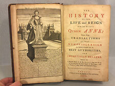 The History of the Life and Reign of her Late Majesty Queen Anne 1740 London