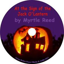 At The Sign of The Jack O'Lantern, Myrtle Reed Classic Audiobook on 1 MP3 CD