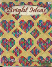 Bright Ideas by Four Corners  Quilting Book