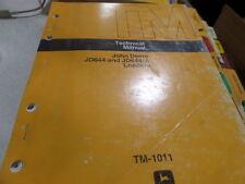 JOHN DEERE JD644 JD644-A LOADER TECHNICAL MANUAL TM1011