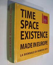 Catalogo TIME SPACE EXISTENCE Made in Europe - La Biennale Di Venezia 2014 NUOVO