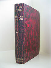 Vile Bodies - Evelyn Waugh, First Edition, London, Chapman and Hall, 1930