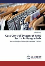 Cost Control System of Rmg Sector in Bangladesh, Sultana 9783659555619 New,,