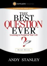 The Best Question Ever Study Guide: A Revolutionary Way to Make Decisions (North