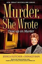 Murder, She Wrote: Close-Up on Murder by Jessica Fletcher; Donald Bain