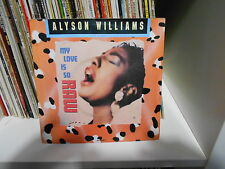 "ALYSON WILLIAMS ""My Love is So Raw/We're gonna make it"" 7"" MADE IN UK"