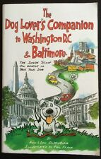 The Dog Lover's Companion to Washington, D.C. and Baltimore: The Inside Scoop o