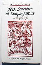 FEES/SORCIERES ET LOUPS-GAROUS/AU MOYEN AGE/C.LECOUTEUX/1998/LIVRE DU MOIS