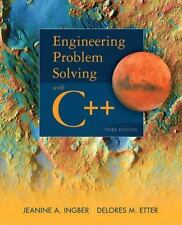 Engineering Problem Solving with C++ by Jeanine A. Ingber and Delores M....