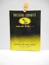 Vintage - BREEDING CANARIES - Brochure - NICHOLSON AND BROCK LIMITED - Toronto