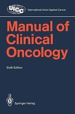 Manual of Clinical Oncology: By R. Love