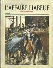 FAITS-DIVERS - POLITIQUE - PROLETARIAT / L'AFFAIRE LIABEUF - 30 %