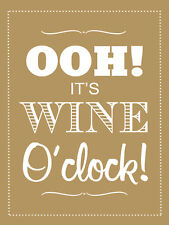 "Ooh! It's Wine O'Clock!, Retro metal Sign/Plaque, Gift 10"" x 8"" Large"