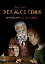 Der alte Tinus und die Magie der Runen - Haideé Zindler